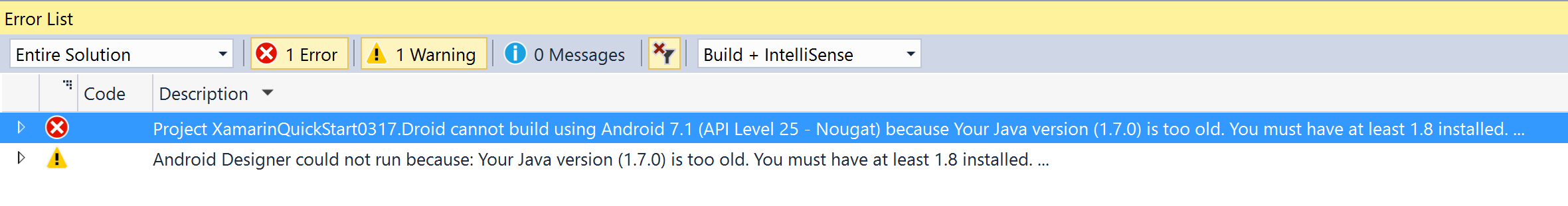 Your Java version (1 7 0) is too old  You must have at least